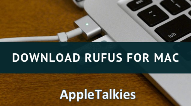 How to download rufus - Guide by AppleTalkies