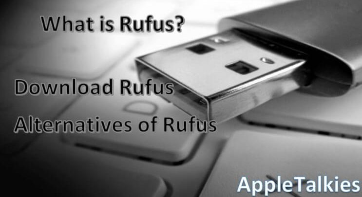 Photo of Download Rufus for Mac in 2020- Top 5 Free Rufus Alternatives