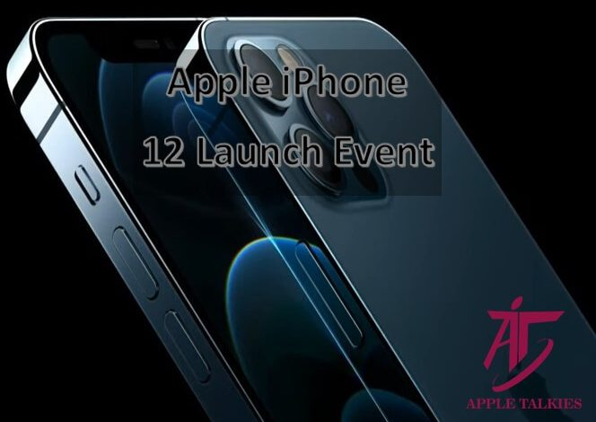 Photo of iPhone 12 launch Date 2020 – Apple Event 2020 October 13