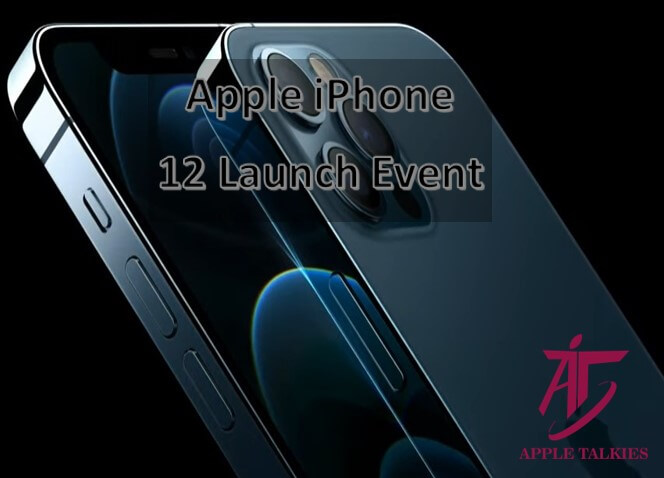 Apple Launch Event 2020 iPhone 12 launch - Article by Apple Talkies