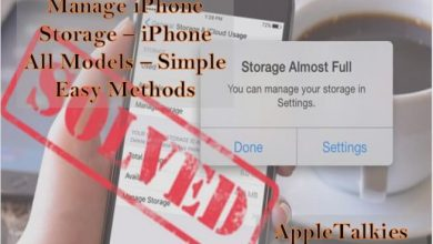 Photo of How to Manage Storage iPhone {*5 Easy Methods*}